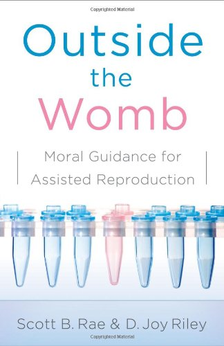 Outside womb moral guidance assisted reproduction