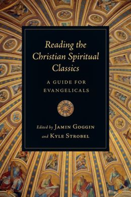 Reading%20the%20christian%20classics%20a%20guide%20for%20e