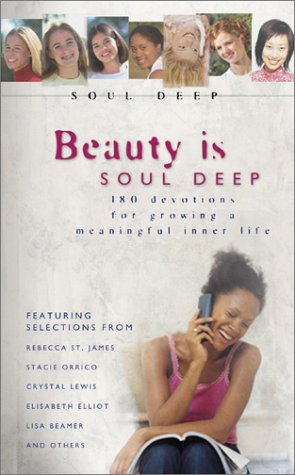 Beauty is soul deep