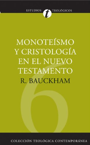 Monoteismo y cristologiacutea en el nt