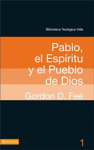 Pablo el espiritu y el pueblo de dios