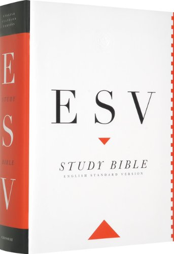 The esv study bible