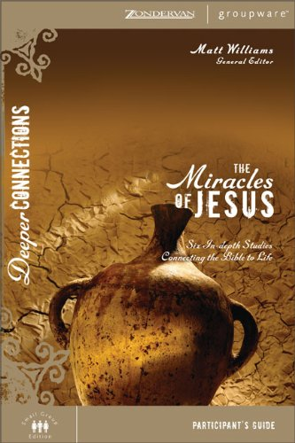 The miracles of jesus six in depth studies connect