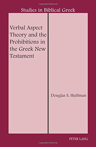 Verbal aspect theory and prohibitions greek