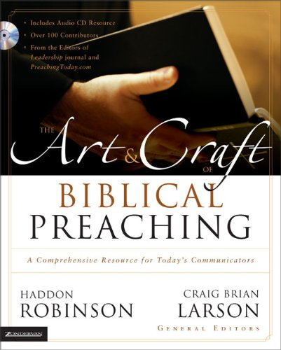 Art craft of biblical preaching the a comprehensiv