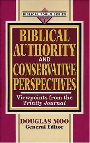 Biblical authority and conservative perspectives v