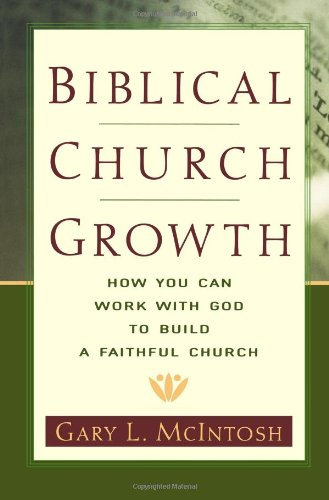 Biblical church growth how you can work with god t