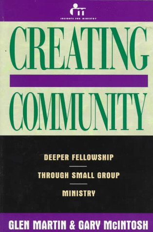 Creating community deeper fellowship through small