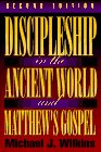 Discipleship in the ancient world and matthews gos