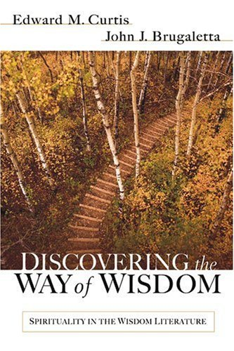 Discovering the way of wisdom spirituality in the