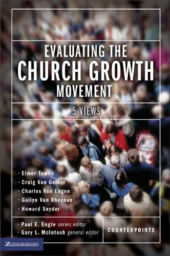 Evaluating the church growth movement 5 views coun