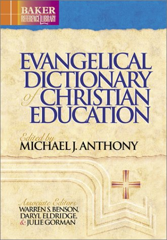 Evangelical dictionary of christian education bake