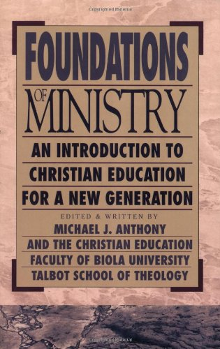 Foundations of ministry an introduction to christi