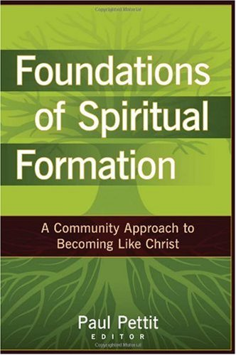Foundations of spiritual formation a community app