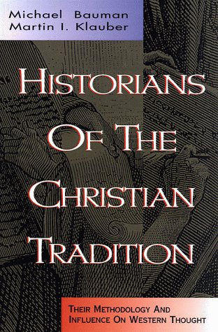 Historians of the christian tradition their method