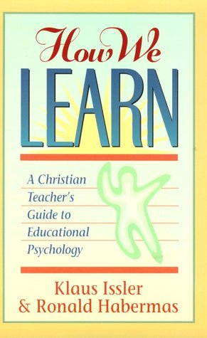 How we learn a christian teachers guide to educati