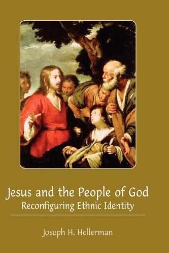 Jesus and the people of god reconfiguring ethnic i
