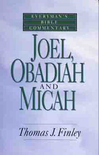 Joel obadiah and micah everymans bible commentary