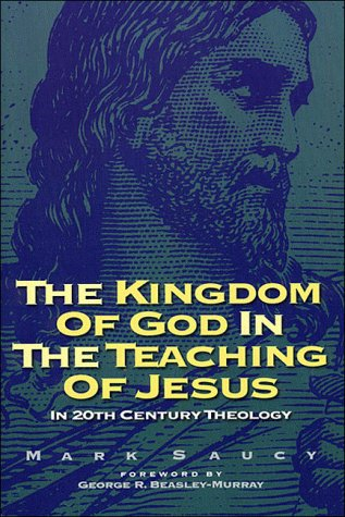 Kingdom of god and the teaching of jesus in 20th c