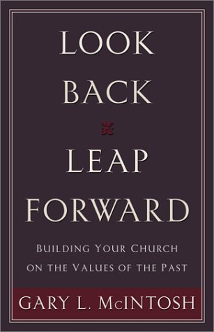 Look back leap forward building your church on the
