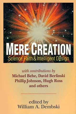 Mere creation science faith amp intelligent design