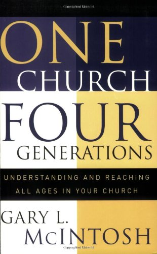 One church four generations understanding and reac
