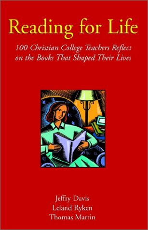 Reading for life 100 christian college teachers re