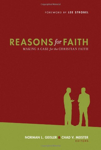 Reasons for faith making a case for the christian