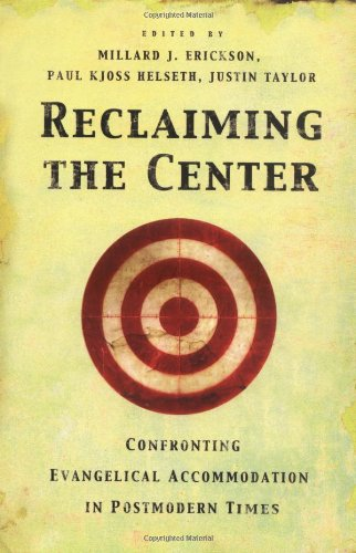 Reclaiming the center confronting evangelical acco