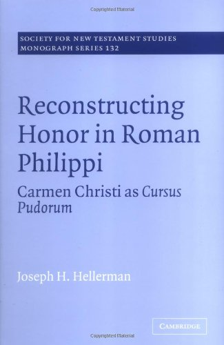 Reconstructing honor in roman philippi carmen chri