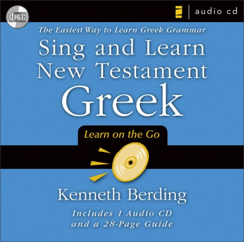 Sing and learn new testament greek the easiest way