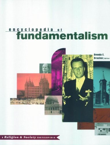 The encyclopedia of fundamentalism