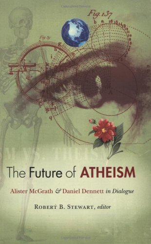 The future of atheism alister mcgrath and daniel d
