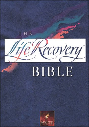 The life recovery bible new living translation