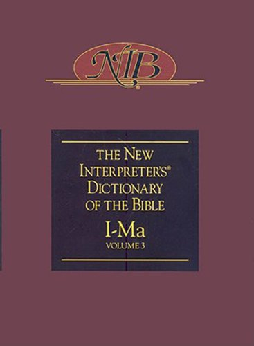 The new interpreters dictionary of the bible