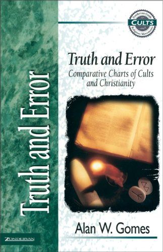 Truth and error comparative charts of cults and ch