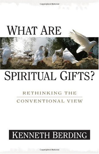 What are spiritual gifts rethinking the convention