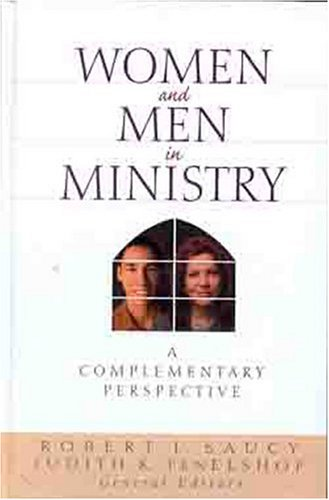 Women and men in ministry a complementary perspect