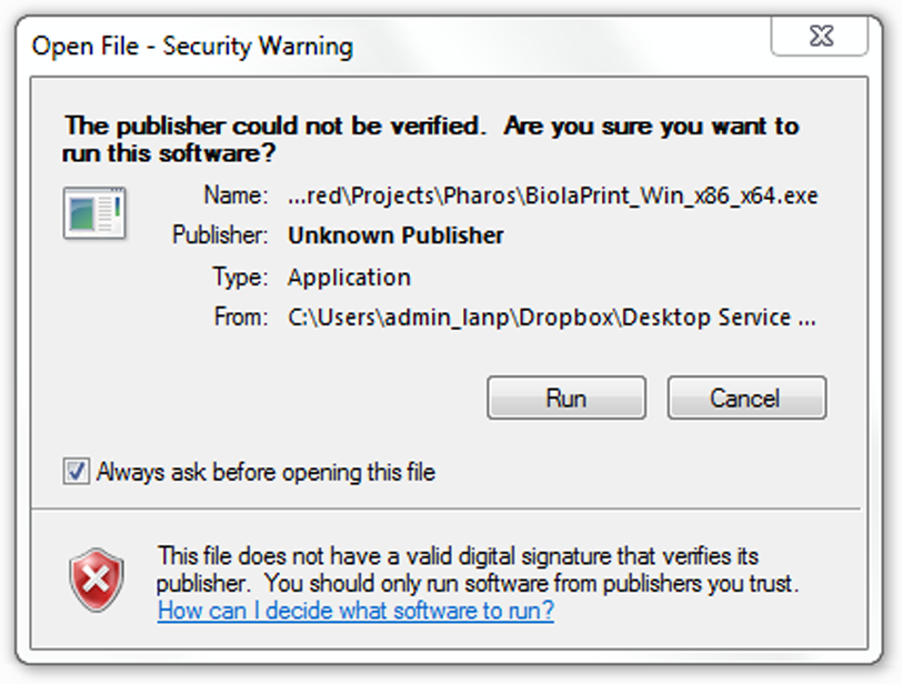 "You will receive an ""Open File Security Warning"" dialog box. Select ""Run."" If you do not see this, run the file from the download location."