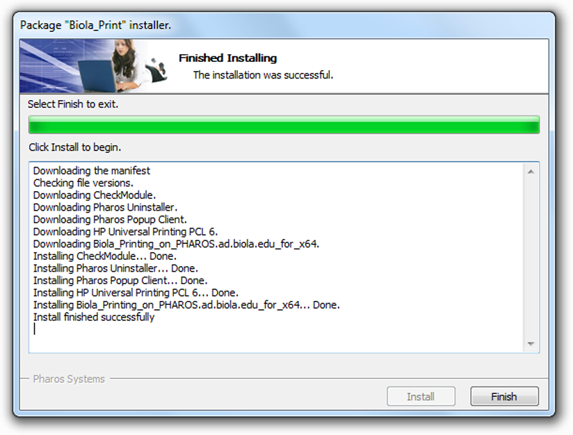 "When Biola Print & Copy is done installing, click ""Finish"" to close the installer program."